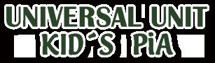 UNIVERSAL UNIT KID'S PIA